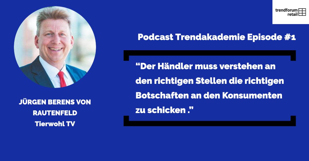 Podcast TFR Akademie - Episode 1: Tierwohl.tv mit Jürgen Berens von Rautenfeld