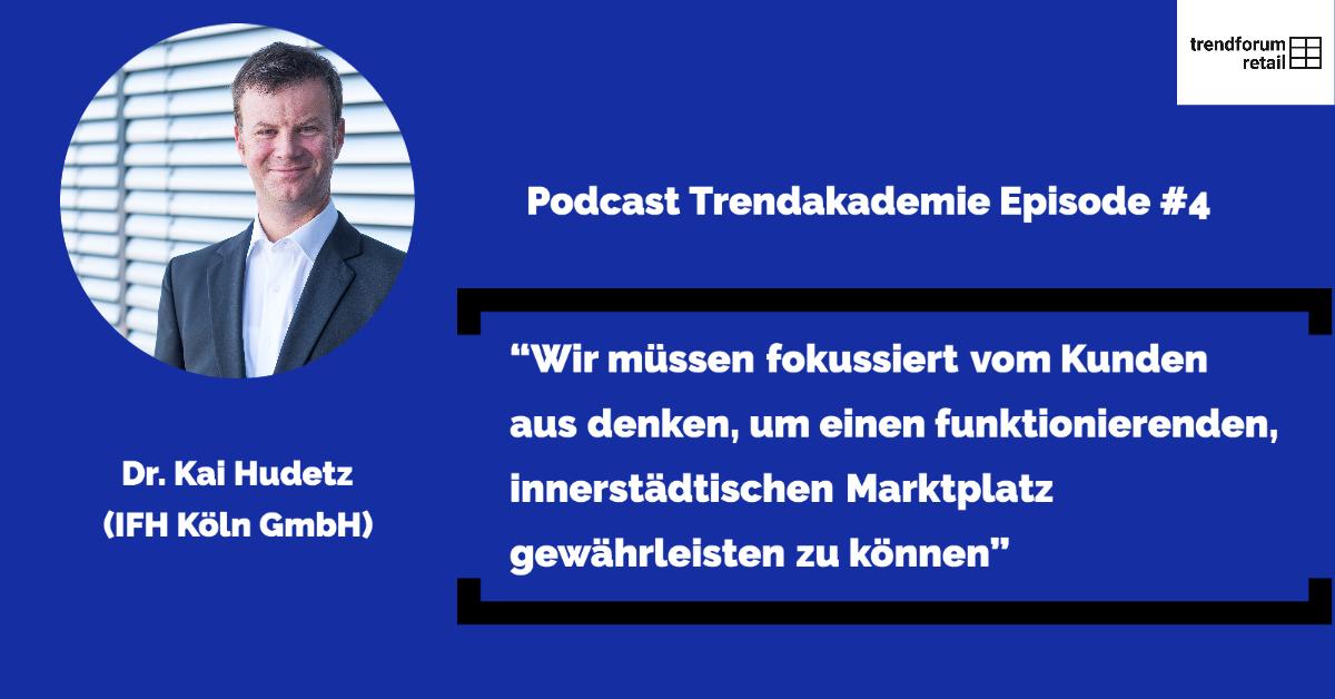 """Podcast TFR Akademie - Episode 4: """"Die Zukunft des stationären Handels nach Covid19"""