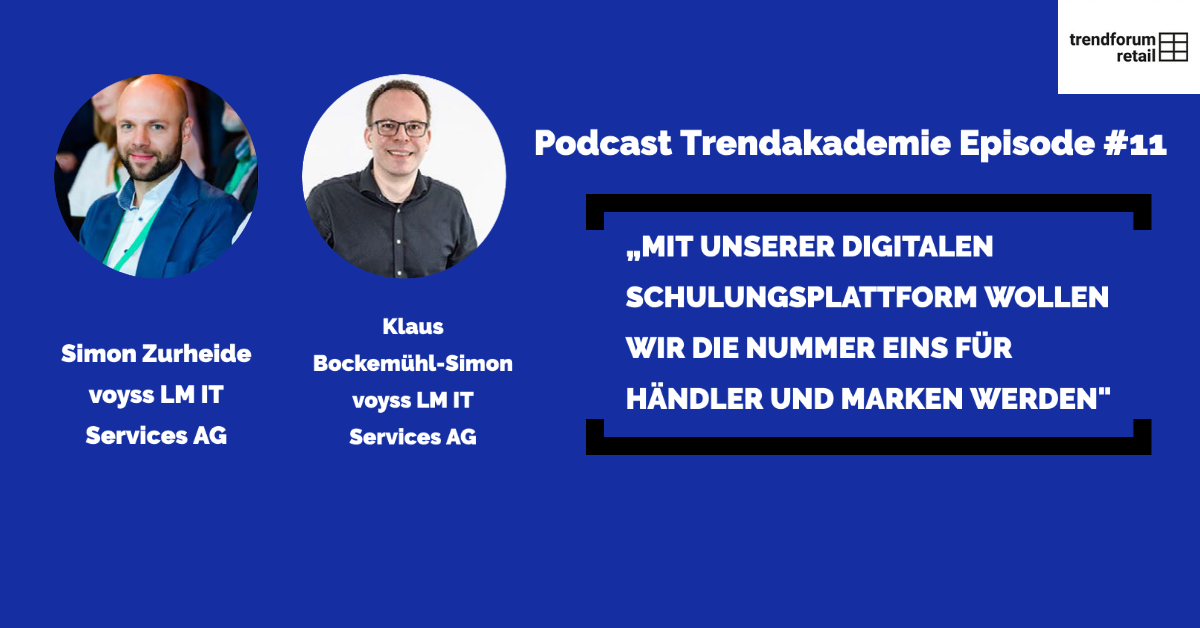 Podcast TrendAKADEMIE - Episode 11:
