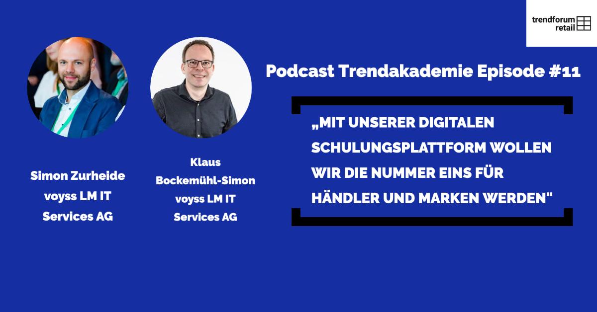 Podcast TrendAKADEMIE - Episode 11: