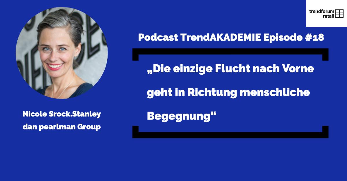 """Podcast TFR Akademie - Episode 18: """"Die einzige Flucht nach Vorne geht in Richtung menschlicher Begegnung"""""""